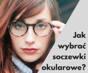 jak wybrać soczewki okularowe