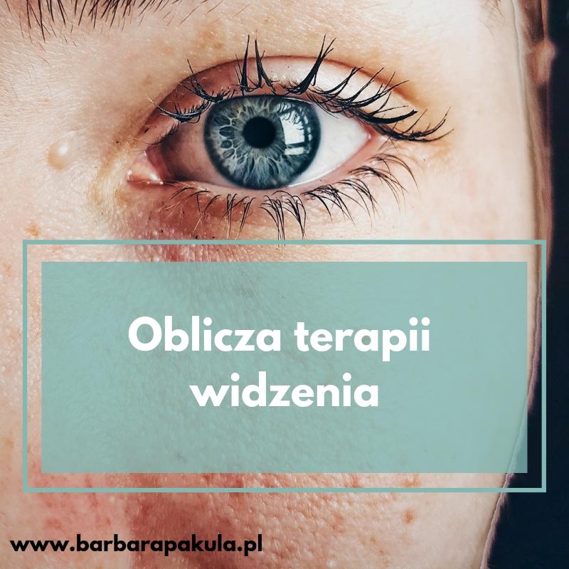 oblicza terapii widzenia