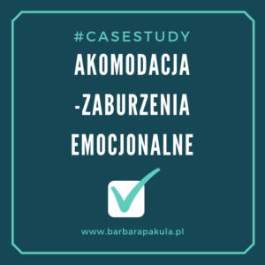 Akomodacja - zaburzenia emocjonalne - case study