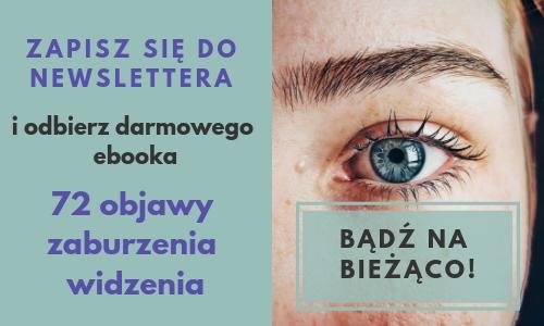 Zapisz się doNewslettera 72 objawy zaburzenia widzenia