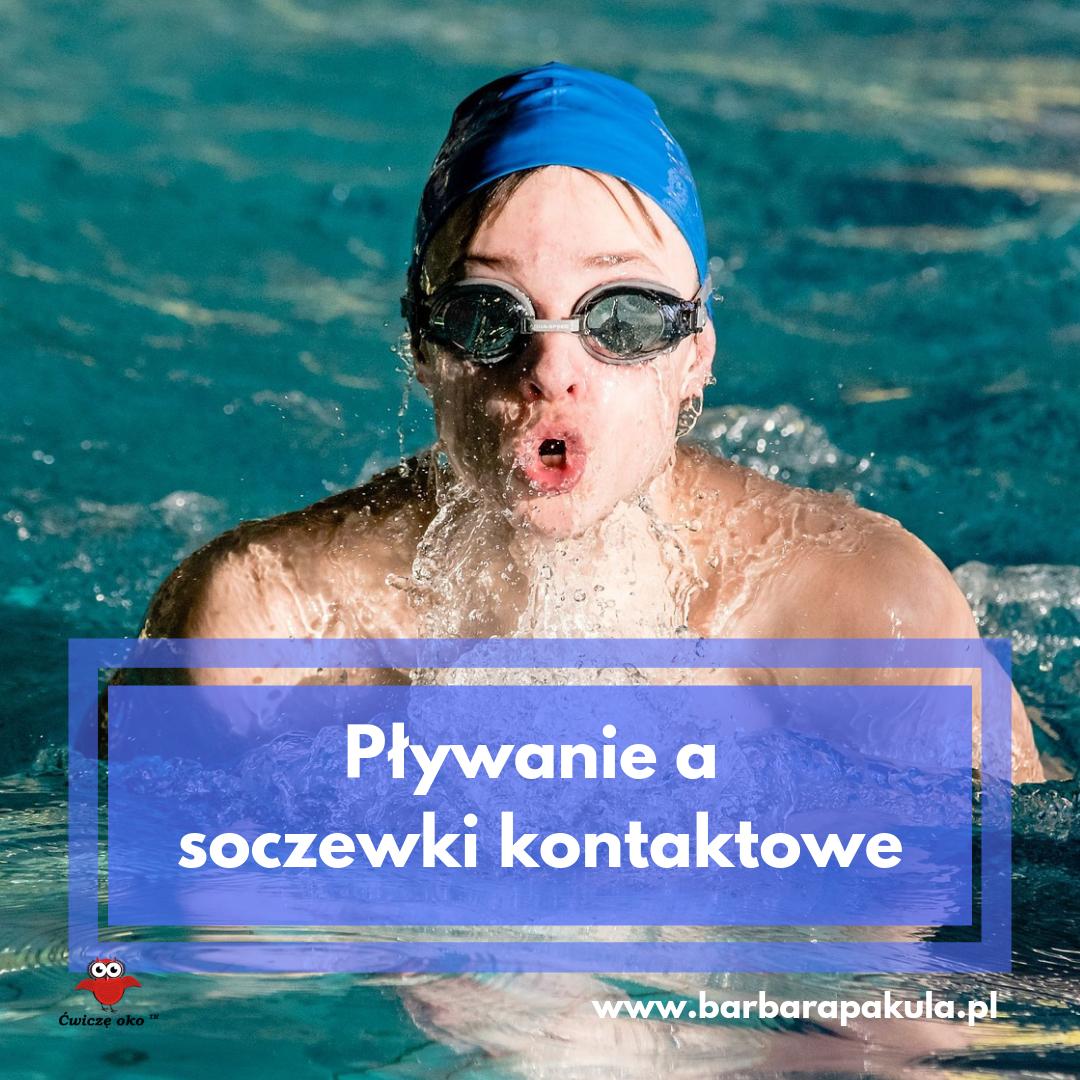 pływanie a soczewki kontaktowe