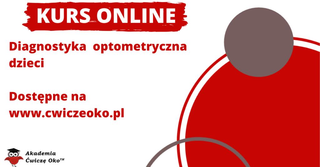 Diagnostyka optometryczna dzieci